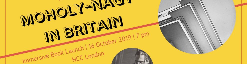 Hungarian Lit Night: Moholy-Nagy in Britain